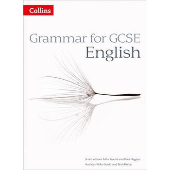 GRAMMAR FOR GCSE ENGLISH