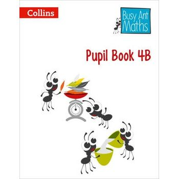 BUSY ANT MATHS – PUPIL BOOK 4B