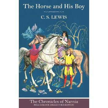 CHRONICLES OF NARNIA — HORSE AND HIS BO