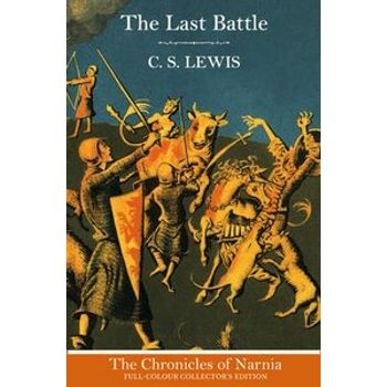 CHRONICLES OF NARNIA — LAST BATTLE