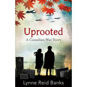 UPROOTED – A CANADIAN WAR STORY