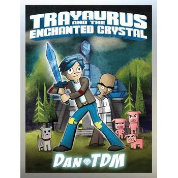 DANTDM: TRAYAURUS AND THE ENCHANTED CRYS