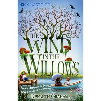 OXFORD CHILDRENS CLASSICS: THE WIND IN
