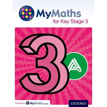 MYMATHS: FOR KEY STAGE 3: STUDENT BOOK 3