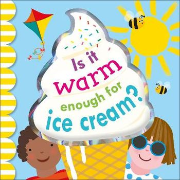 IS IT WARM ENOUGH FOR ICE CREAMx
