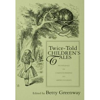 TWICE-TOLD CHILDRENS TALES