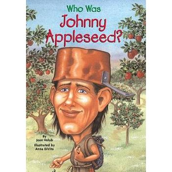WHO WAS JOHNNY APPLESEEDx