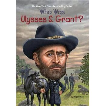 WHO WAS ULYSSES S. GRANTx