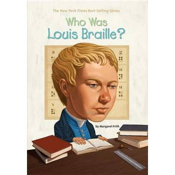 WHO WAS LOUIS BRAILLEx
