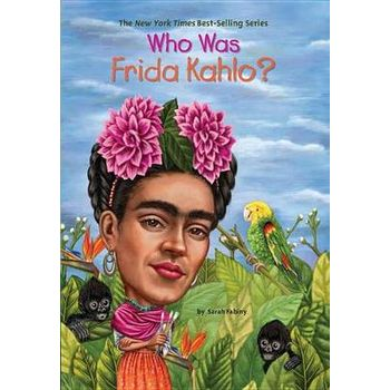 WHO WAS FRIDA KAHLOx