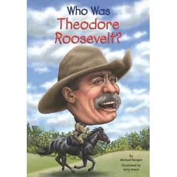WHO WAS THEODORE ROOSEVELTx