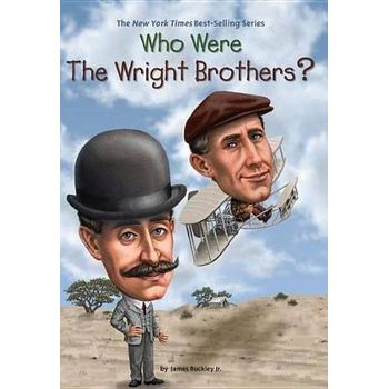WHO WERE THE WRIGHT BROTHERSx