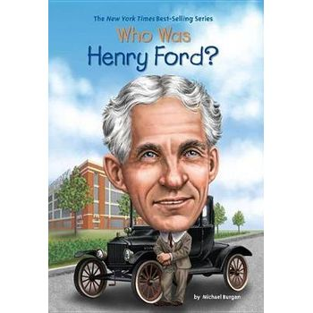 WHO WAS HENRY FORDx