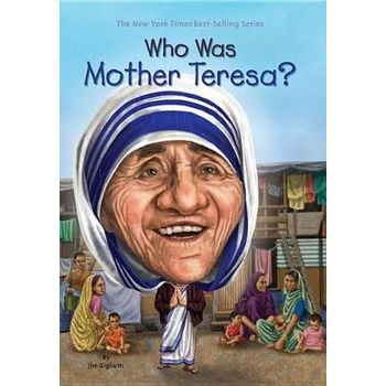 WHO WAS MOTHER TERESAx