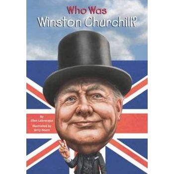 WHO WAS WINSTON CHURCHILLx