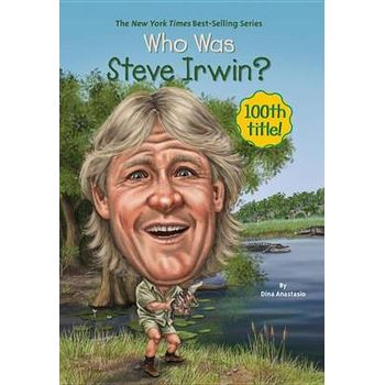 WHO WAS STEVE IRWINx