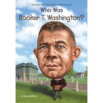 WHO WAS BOOKER T. WASHINGTONx