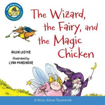 WIZARD, THE FAIRY, AND THE MAGIC CHICKEN