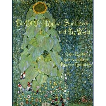 TALE OF THE MAGICAL SUNFLOWER AND MY WOR