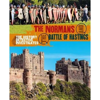 NORMANS AND THE BATTLE OF HASTINGS