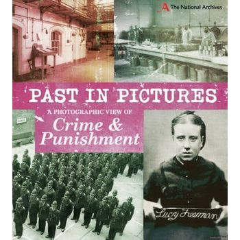 PHOTOGRAPHIC VIEW OF CRIME AND PUNISHMEN