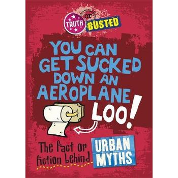 THE FACT OR FICTION BEHIND URBAN MYTHS