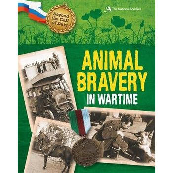 ANIMAL BRAVERY IN WARTIME (THE NATIONAL