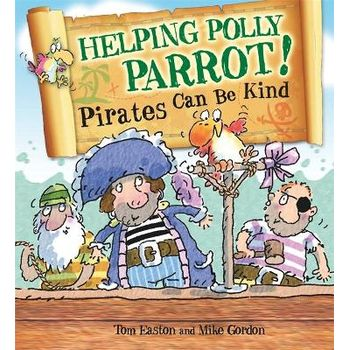 HELPING POLLY PARROT: PIRATES CAN BE KIN