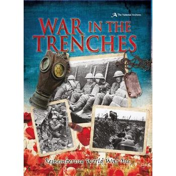 WAR IN THE TRENCHES: REMEMBERING WORLD W