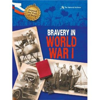 BEYOND THE CALL OF DUTY: BRAVERY IN WORL