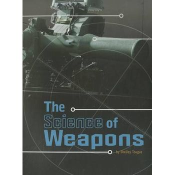SCIENCE OF WEAPONS