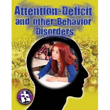 ATTENTION DEFICIT & OTHER BEHAVIORAL