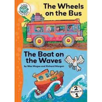 WHEELS ON THE BUS; BOAT ON THE WAVES