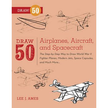 DRAW 50 AIRPLANES, AIRCRAFT, AND SPACECR