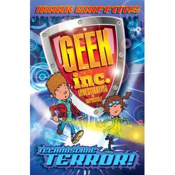 GEEK INC. : TECHNOSLIME TERROR