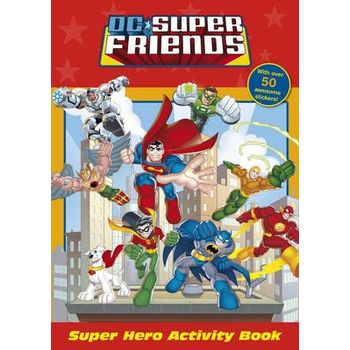 DC SUPER FRIENDS: SUPER HERO ACTIVITY BO