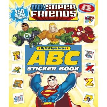 DC SUPER FRIENDS: ABC STICKER BOOK