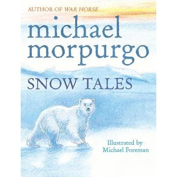 SNOW TALES (RAINBOW BEAR AND LITTLE ALBA