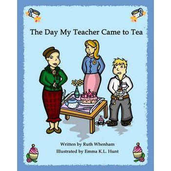 DAY MY TEACHER CAME TO TEA