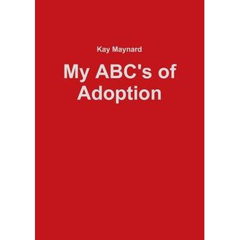 MY ABCS OF ADOPTION