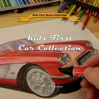 KIDS FIRST CAR COLLECTION