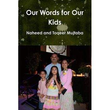 OUR WORDS FOR OUR KIDS