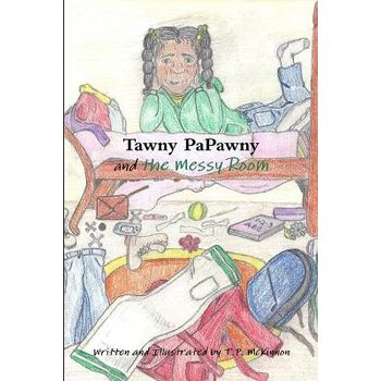TAWNY PAPAWNY AND THE MESSY ROOM