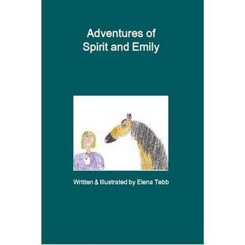 ADVENTURES OF SPIRIT AND EMILY
