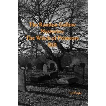 RAMTON GALLOW MYSTERIES: THE WITCH OF PR