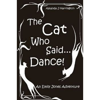 CAT WHO SAID…DANCE!