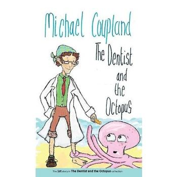 DENTIST AND THE OCTOPUS