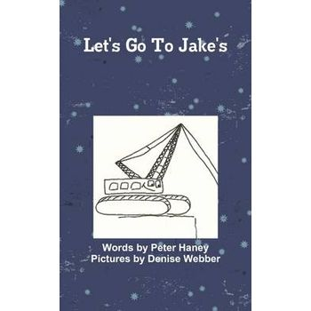 LETS GO TO JAKES