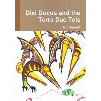 DIXI DOCUS AND THE TERRA DAC TELS