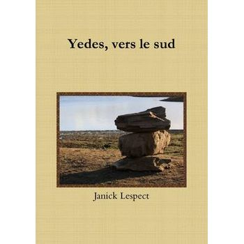 YEDES, VERS LE SUD